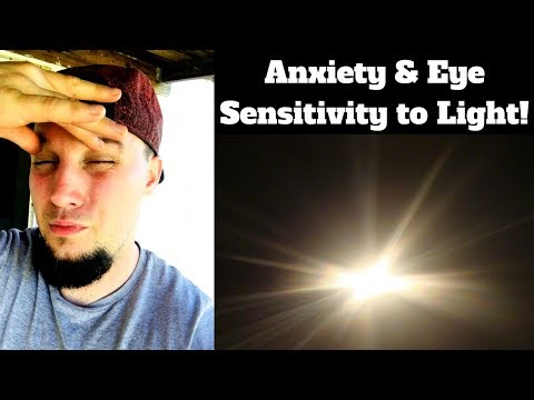 Anxiety and Eye Sensitivity to Light