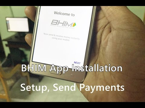 How to Download BHIM Android App, Signup, Setup with Bank Account & Send Payments