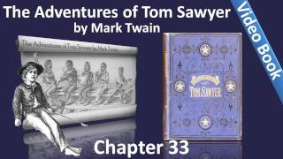 Chapter 33 - The Adventures of Tom Sawyer by Mark Twain - The Fate Of Injun Joe