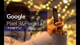 在内地不好用的好手机 Google Pixel3&Pixel 3XL【值不值得买第300期】