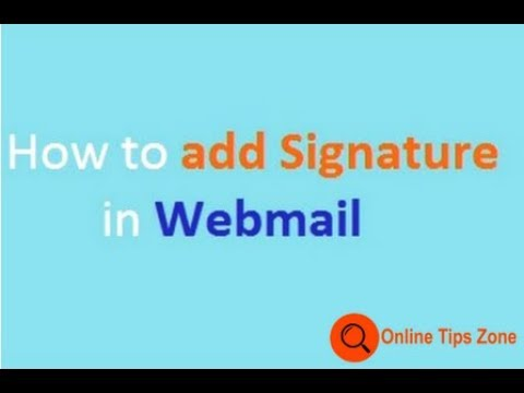How to add Signature in Webmail