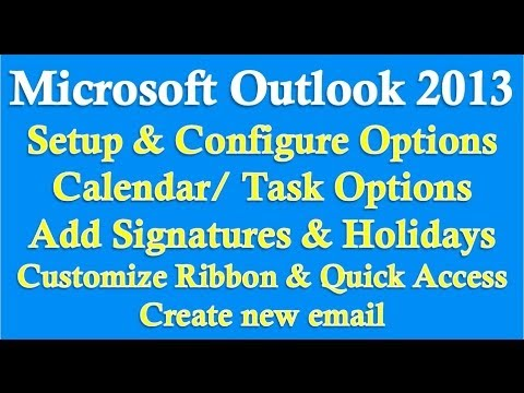 Microsoft Outlook 2013/2016 part 1 (Setup/Configure Options)