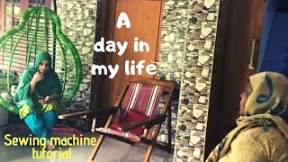A day in my life I Sewing Machine Tutorial I Dry fish curry I TasteTours by Shabna hasker