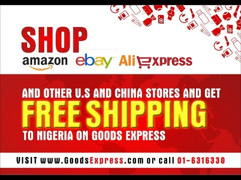Free Shipping From Amazon, Ebay other U.S/China Stores To Nigeria