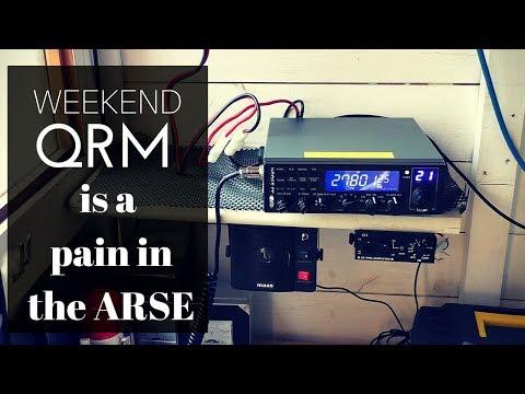 Arghh Weekend QRM on radio