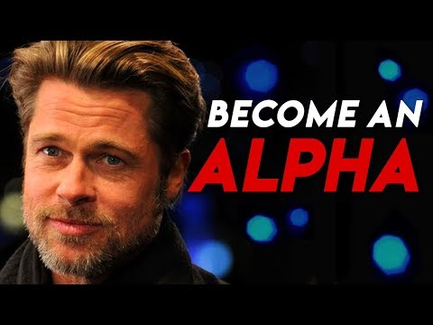7 ALPHA MALE TRAITS | How to become an Alpha Male
