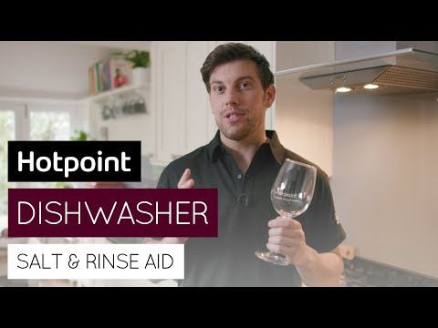 Dishwasher salt & rinse aid explained | by Hotpoint