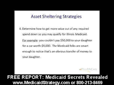How To Legally Shelter Your Assets and Qualify For Illinois Medicaid