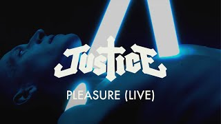 Justice - Pleasure (Live) [Official Music Video]