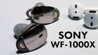 Sony WF-1000X Wireless Headphones (vs AirPods Preview)