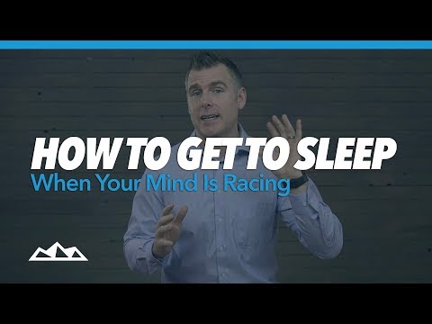 How To Get To Sleep When Your Mind Is Racing   Dan Martell