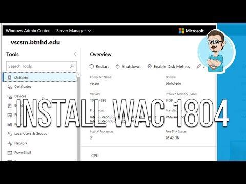 Windows Server | Windows Admin Center v1804 Installation (Tutorial)!