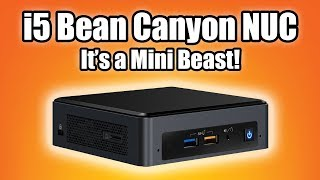 Intel Nuc Bean Canyon I5 Review - It