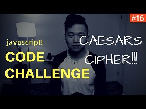 Javascript Coding Challenge #16: Caesars Cipher (Freecodecamp)