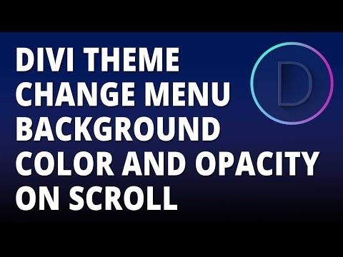 Divi - Change menu background color on scroll with the divi theme