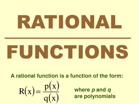 Rational and Algebraic Functions - A Brief Explanation