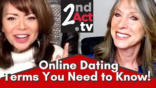Dating Over 50: New to Online Dating? Modern Online Dating Terms You Need to Know \u0026 What They Mean!