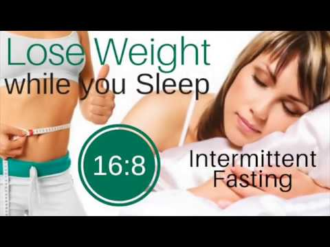 Lose Weight While You Sleep ★ 16:8 Intermittent Fasting for Weight Loss & Health