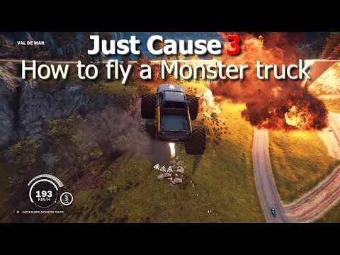 Just Cause 3 How to fly a Monster Truck