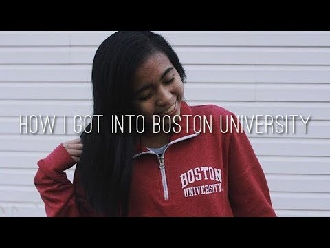 How I Got Into Boston University | GPA, SAT/ACT Scores, Etc.