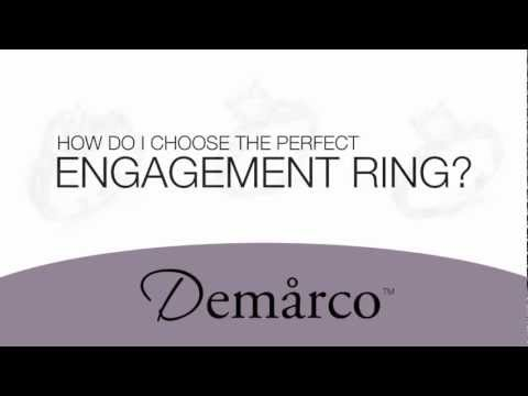 How Do I Choose The Perfect Engagement Ring from Demarco