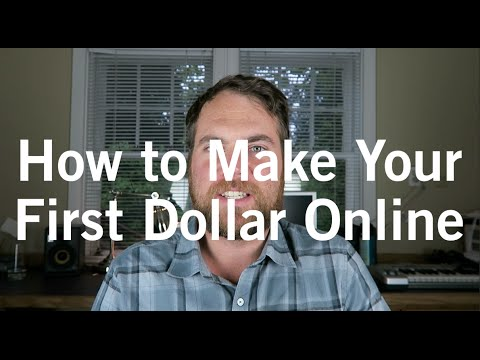 How to Make Your First Dollar Online