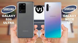 Samsung Galaxy S20 Ultra vs Samsung Galaxy Note 10 Plus