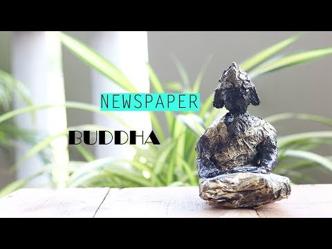 DIY NEWSPAPER CRAFTS   NEWSPAPER BUDDHA MAKING  