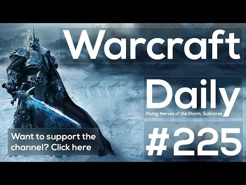 WoW Daily - Patch 6.1 No Flying in Warlords of Draenor, Subraces?, Heroes of the Storm