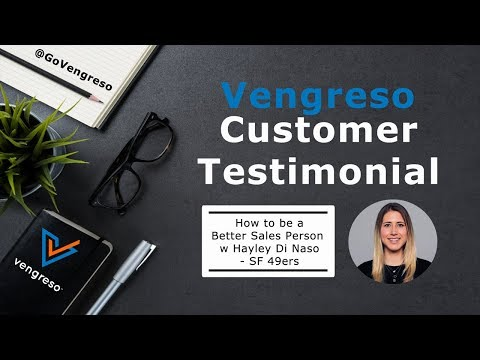 Sales Excellence: Vengreso Customer Testimonial: How to be a Better Sales Person w Hayley Di Naso