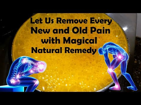 Let Us Remove Every New and Old Pain with Magical Natural Remedy