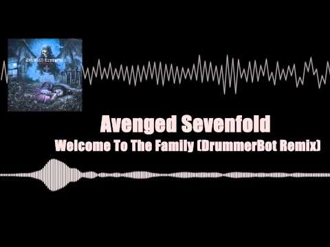 Welcome To The Family (DrummerBot Remix) - Avenged Sevenfold [Drumstep]