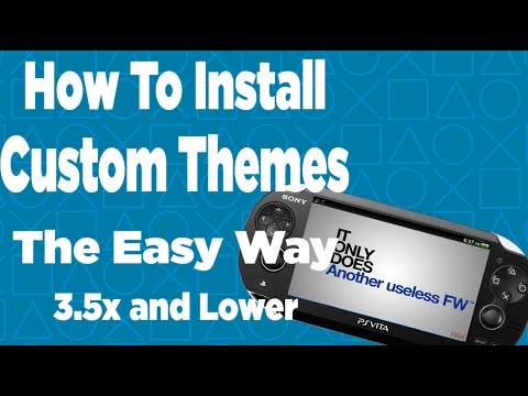 How To Install Custom Themes On Your PS Vita 3.5x and Lower (The Easy Way)