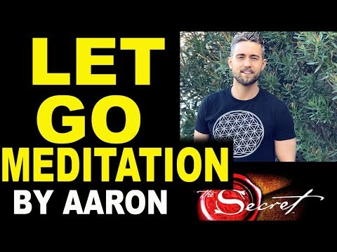 Guided Meditation for Letting Go with the Law of Attraction by Aaron Doughty