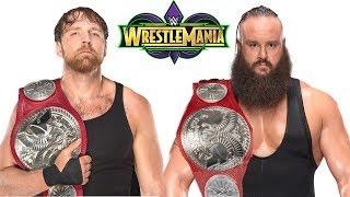 Shocking Rumored Braun Strowman Mystery Partners for WWE WrestleMania 34 - Top 6