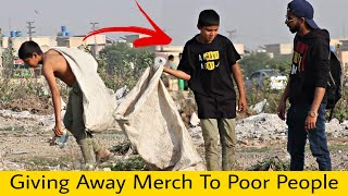 Giving Away My Merch to Poor People