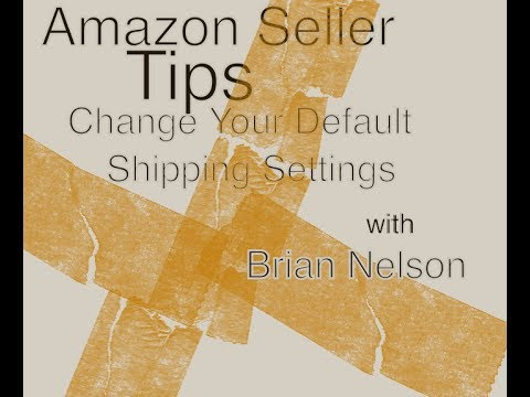 Amazon Seller Tips: Change Your Default Shipping Settings