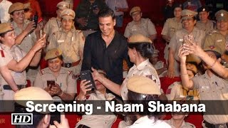 "1st screening - Lady COPS watch ""Naam Shabana"""