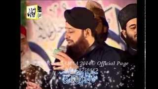 munawar meri ankhoon ko  | Muhammad Owais Raza Qadri Sb |  NOOR KA SAMAA 2014