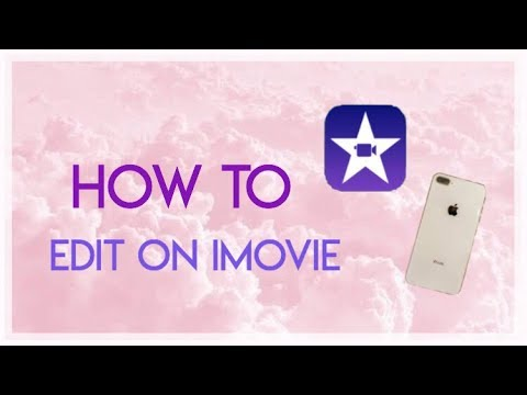 How to make simple video edits on imovie 💕