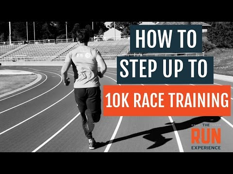 How To Step Up To 10K Race Training