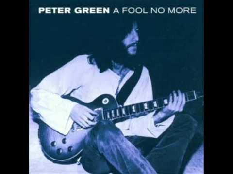Peter Green - Fool No More
