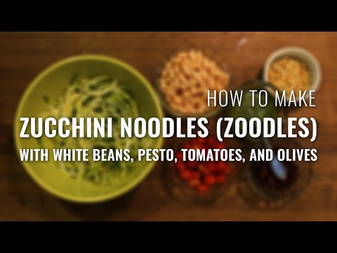 How to Make Zucchini Noodles with Pesto, White Beans, Tomatoes, and Olives
