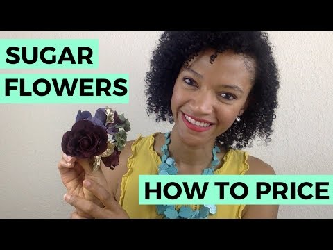 How to Price your Sugar Flowers