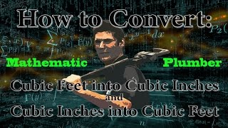 Trades Math How To Convert Cubic Feet Into Cubic Inches