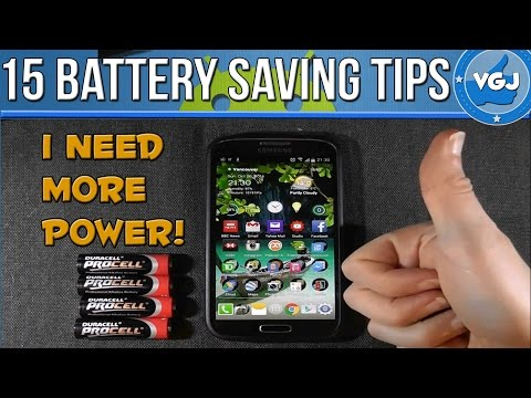 15 Battery Saving Tips Your Android Mobile Phone (Cellphone!)