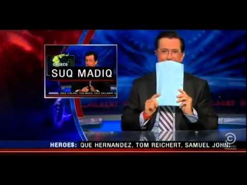 Hilarious Colbert Report Clip - Suq Madiq