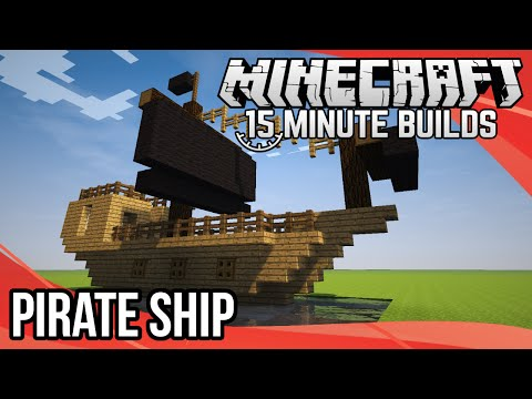 Minecraft 15-Minute Builds: Pirate Ship