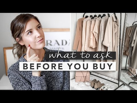 6 Things to Ask Yourself Before Adding to Your Wardrobe | Basics 101