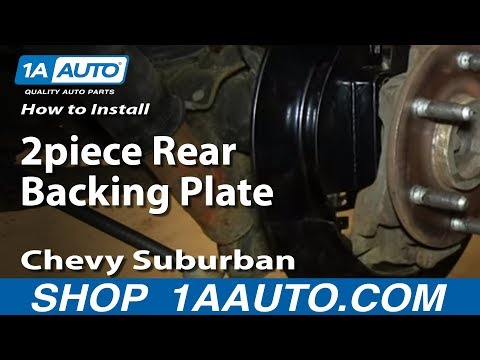How To Install Replace 2piece Rear Backing Plate 2000-06 Chevy Suburban Tahoe GMC Yukon